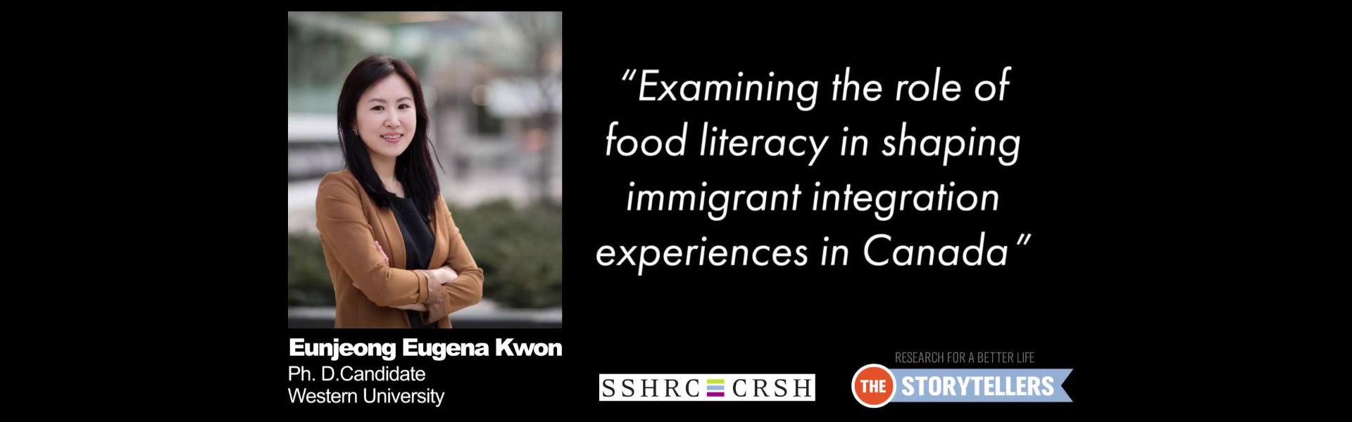 "Eunjeong Eugena Kwon, PhD Candidate, ""Examining the role of food literacy in shaping immigrant integration experiences in Canada"""