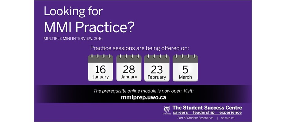 Multipe Mini Interview practice sessions are being offered on Jan 16, Jan 28, Feb 23, Mar 5