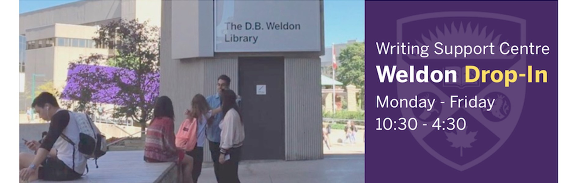 Writing Support Centre drop-in at Weldon 102A Monday-Friday 10:30-4:30
