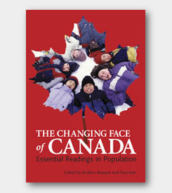 The Changing Face of Canada: Essential Readings in Population -cover
