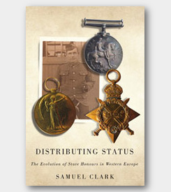 cover of Distributing Status: The Evolution of StateMaking of Modern Honours in Western Europe