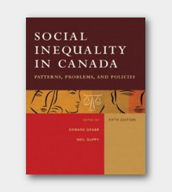 Social Inequality in Canada: Patterns, Problems, Policies (5th) -cover