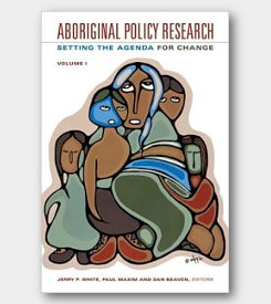 Aboriginal Policy Research Volume I: Setting the Agenda for Change -cover