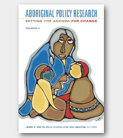 Aboriginal Policy Research Volume II: Setting the Agenda for Change -cover