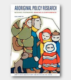 Aboriginal Policy Research Volume III: Moving Forward, Making a Difference -cover