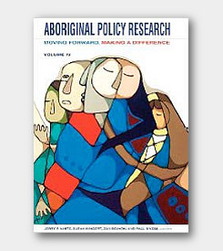 Aboriginal Policy Research Volume IV: Moving Forward, Making a Difference -cover