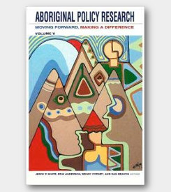 Aboriginal Policy Research Volume V: Moving Forward, Making a Difference -cover