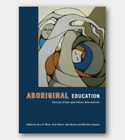 Aboriginal Education: Current Crisis and Future Alternatives -cover