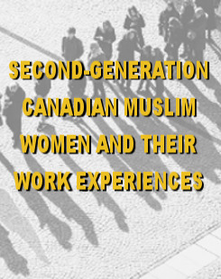 Second-generation Canadian muslim women and their Work Experiences research project
